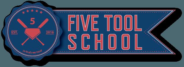 Five Tool School